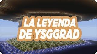 """La Leyenda De YSGGRAD  Parte 11 """"El Hombre de Oro"""""""