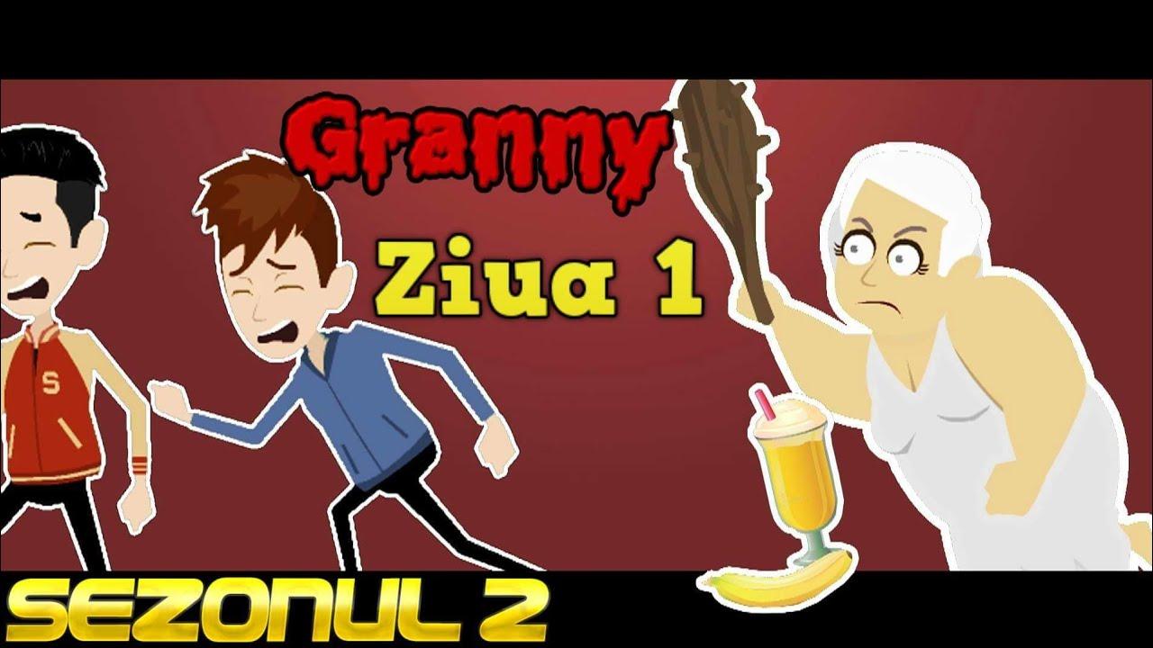 GRANNY - ZIUA 1 (Sezonul 2)   Parodie Animata
