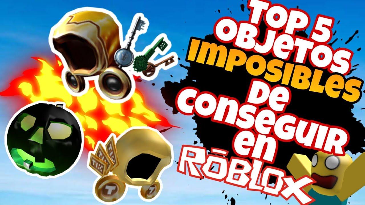 TOP 5 OBJETOS IMPOSIBLES DE CONSEGUIR EN ROBLOX | SEMANA ROBLOXIANA | ROBLOX EN ESPAÑOL