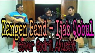 Download Kangen Band - Ijab Qobul || Cover Godril Akustik