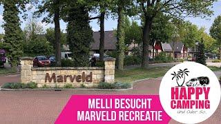 Melli besucht Marveld Recreatie   Happy Camping