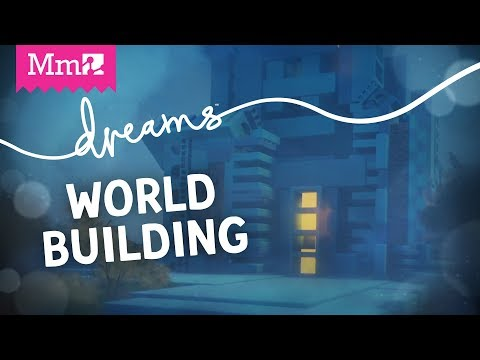 Kareem's Dreams Streams - World Building | #DreamsPS4