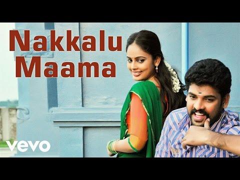 Anjala - Nakkalu Maama Video | Vimal, Nandhita | Gopi Sundar