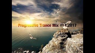 Progressive Trance Mix #11.2017