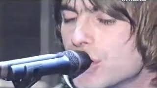 Oasis - Go Let It Out (Sanremo 2000)