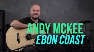 "Andy McKee - ""Ebon Coast"" Performance & Lesson"