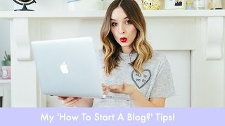 How To Start A Blog & Blogging Tips | What Olivia Did