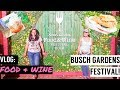 BUSCH GARDENS FOOD & WINE FESTIVAL WITH FRIENDS 2019! | LIFEMEETSTEPH VLOG
