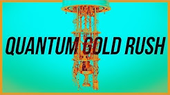 The Trillion Dollar Quantum Gold Rush