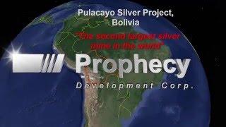 Prophecy Development - Pulacayo Silver Mine, Bolivia