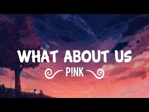 P!nk - What About Us (Lyrics/Lyric Video)