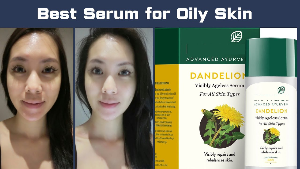 Biotique Dandelion Serum for Oily Skin Review Benefits, Uses, Price, Side Effects
