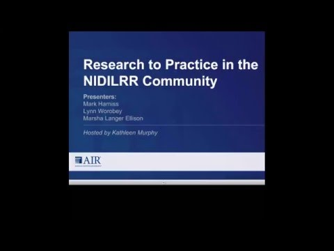 Research to Practice in the NIDILRR Community