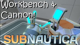 Subnautica - Workbench and Propulsion Cannon Update!