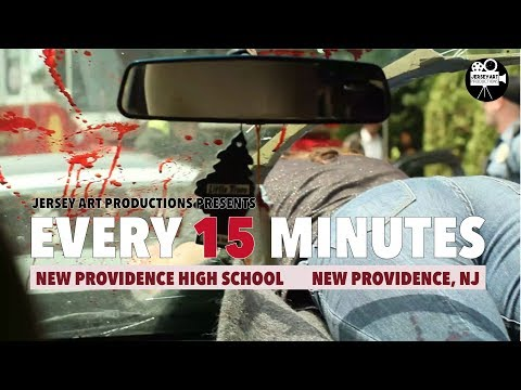 Every 15 Minutes 2019 - New Providence High School (Anti Drunk Driving Video)
