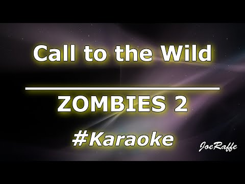 ZOMBIES 2 – Call to the Wild (Karaoke)