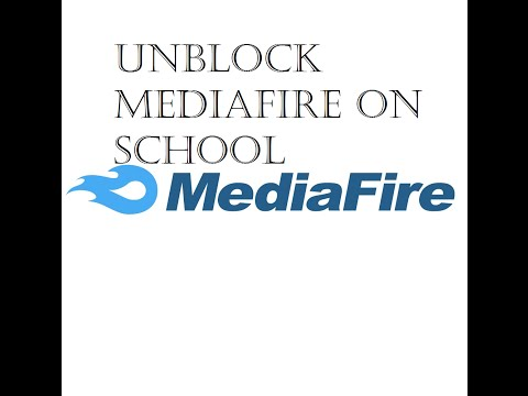 How to download with mediafire on school(when its blocked)(unblock mediafire)