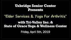 """Uxbridge Senior Center - """"Elder Services & Yoga for Arthritis"""""""