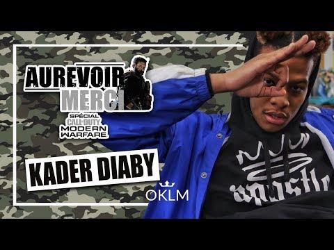 Youtube: KADER DIABY 4Real – AUREVOIR MERCI x CALL OF DUTY