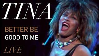 Tina Turner - Better Be Good To Me (Live) - FanCut (2020)