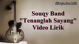 Download lagu Sauqy tenanglah sayang MP3