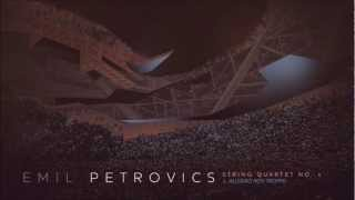 Emil Petrovics - String Quartet No1. - Allegro non troppo