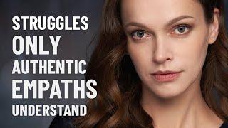 11 Struggles Only Genuine Empaths Will Understand