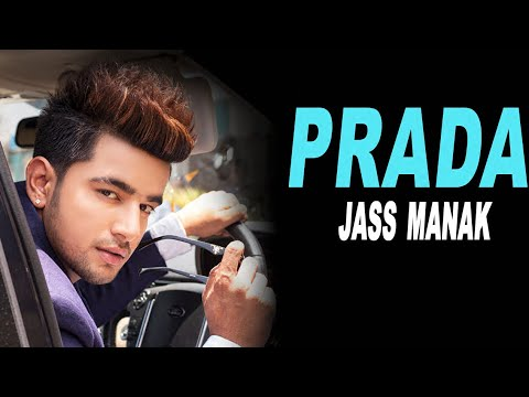 Prada : Jass Manak Lyrical Video Latest Punjabi Song 2019   Geet