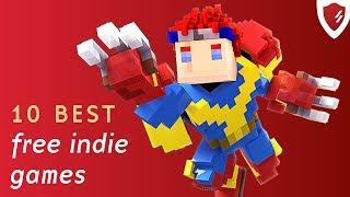 Top 10 best FREE indie games