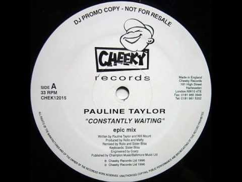 Pauline Taylor - Constantly Waiting (Rhythm Masters Mix)