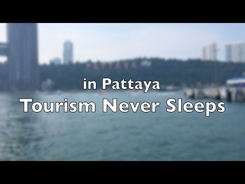 in Pattaya Tourism Never Sleeps