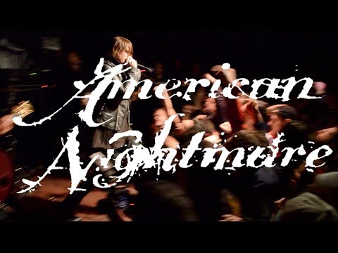 AMERICAN NIGHTMARE @ 924 Gilman St. 3/11/2018 (Full Set)