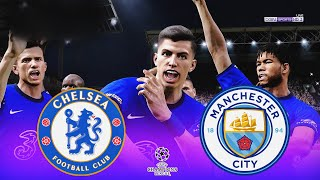 Chelsea vs Manchester City - UEFA Champions League | Gameplay & Full match | Prediction