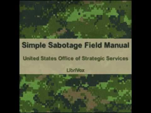 Simple Sabotage Field Manual   FULL Audio Book   by United States Office of Strategic Services OSS