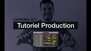 Tutoriel Arrangements et Production de Chroma No. 1: Apaise mon âme