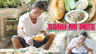 Ông Thọ Làm Pate Ăn Kèm Bánh Mì Béo Ngậy, Thơm Ngon | Pork Pate With Bread