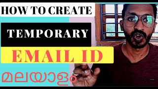 How to Make Temporary Email ID/Malayalam/10minutesmail/Create a Mail id in 10 seconds/Create New ID