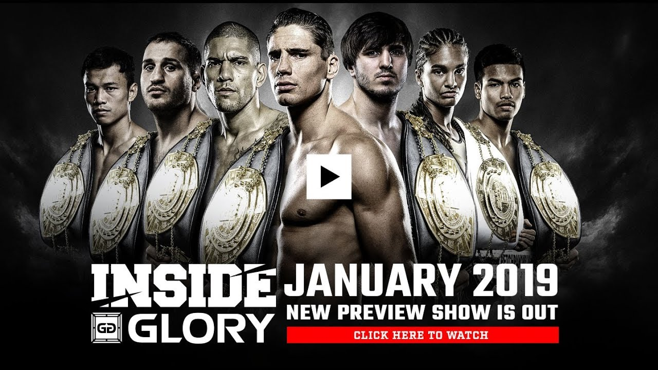 4d0c660619f2 Inside GLORY - January 2019 MMA Video