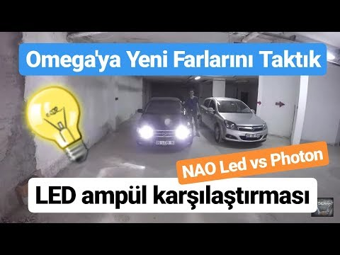Omega Bölüm 9 - Led Ampüller / Far Montajı - Aliexpress'ten NAO Led vs Photon Ampül Testi