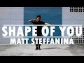 SHAPE OF YOU Ed Sheeran Dance Cover MattSteffanina Choreography mp3