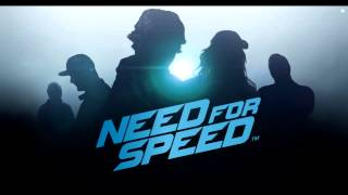 Need for Speed 2015 Official Trailer Soundtrack.