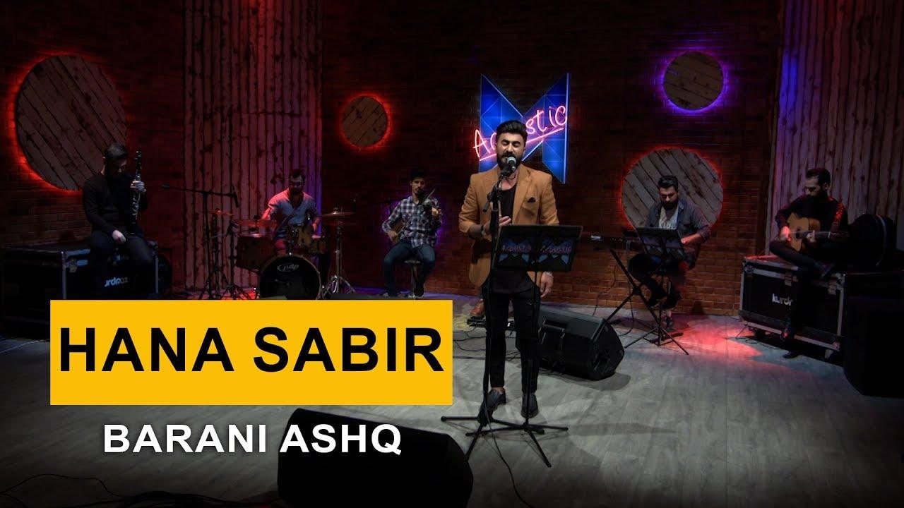 Hana Sabir - Barani Ashq (Kurdmax Acoustic)