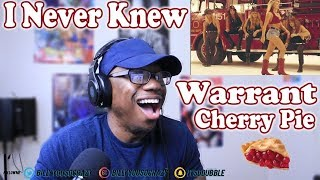 Warrant - Cherry Pie REACTION! I JUST FIGURED OUT WHAT CHERRY PIE IS SMH IM ASHAMED