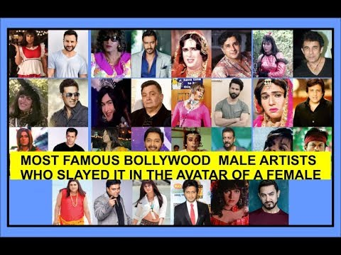 MOST FAMOUS BOLLYWOOD ARTISTS WHO SLAYED IN THE AVATAR OF A FEMALE