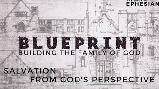 Building the Family of God - Ephesians 1:3-14