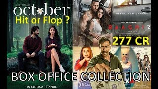 Box Office Collection Of October, Baaghi 2, Blackmail, Raid, Hichki etc in 2018