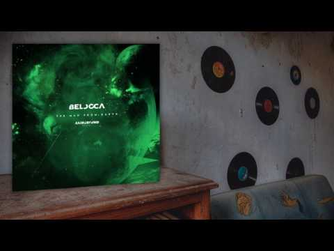 Belocca - The Man From Earth (Original Mix)