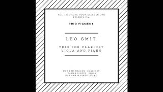 Leo Smit: Trio for Viola, Clarinet and Piano