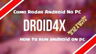 Como rodar Android no PC - Droid4x 0.10.4 - Emulador de Android para PC