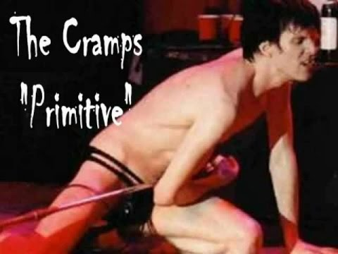 """Primitive"" - The Cramps"